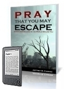 Pray That You May Escape Book, Kindle Edition